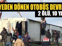 Taziyeden Dönen Otobüs Devrildi: 2 Ölü,10 Yaralı