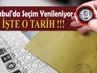 İstanbul'da Seçim Yenileniyor!