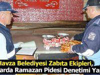 Havza'da Fırınlarda Ramazan Pidesi denetimi Yapıldı