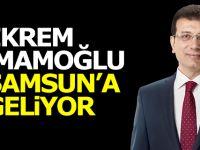 Ekrem İmamoğlu Samsun'a Geliyor