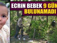 Ecrin Bebek 9 Gündür Bulunamadı
