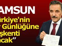 Vali Kaymak; Samsun Bir Günlüğüne Türkiye'nin Başkenti Olacak