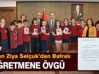 Bakan Ziya Selçuk'dan Bafralı Öğretmene Övgü