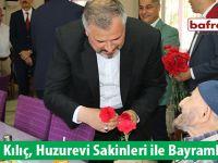 Başkan Kılıç, Huzurevi Sakinleri ile Bayramlaştı