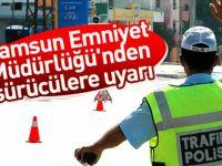 Samsun Emniyet Müdürlüğünden Uyarı!