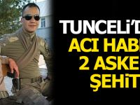Acı Haber Tunceli'den 2 Askerimiz Şehit
