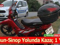Samsun-Sinop Yolunda Kaza; 1 Yaralı