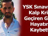 YSK Sınavında Kalp Krizi Geçiren Genç Hayatını Kaybetti