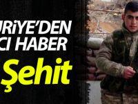 Suriye'den Acı Haber 1 Şehit
