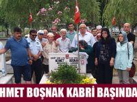 MEHMET BOŞNAK KABRİ BAŞINDA ANILDI