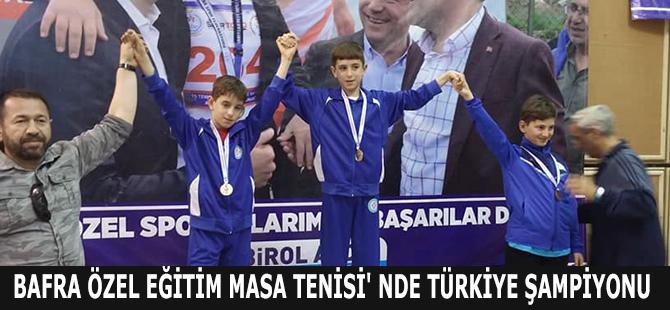 bafra-ozel-egitim-masa-tenisi-nde-turkiye-sampiyonu.jpg