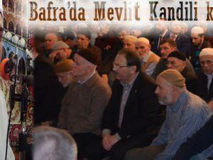 Bafra'da Mevlit kandili coşku ile kutlandı
