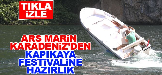 Arsmarin Karadeniz'den Kapıkaya Festivaline Hazırlık