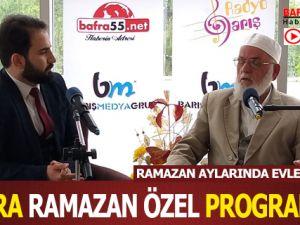 Bafra,Ramazan Özel Programı